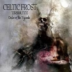 ...CELTIC FROST (Order of the Tyrants) (cd) фото 686