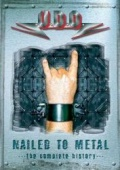 Nailed To Metal - Complete History (dvd)