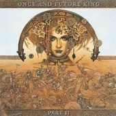 Once And Future King - Part II (cd)